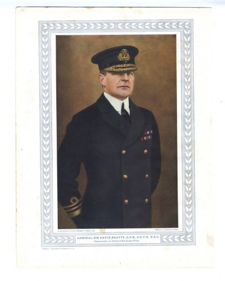 1916 WW1 Print ADMIRAL SIR DAVID BEATTY CinC Grand Fleet COLOUR